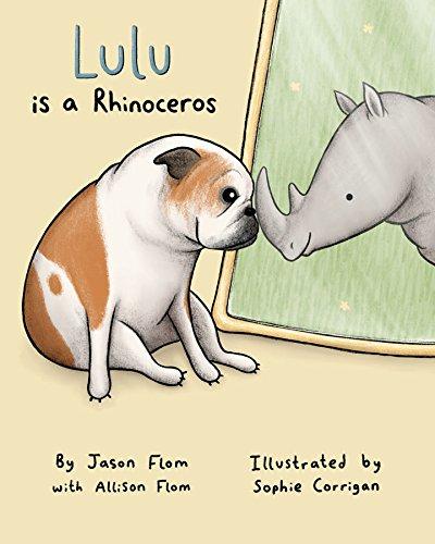 Lulu Is A Rhinoceros [Flom, Jason - Flom, Allison] (Tapa Dura)