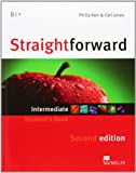 Straightforward Intermediate Level: Student's Book (0230423248) by Kerr, Philip