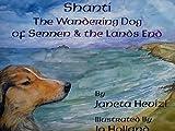 Janeta Hevizi Shanti the Wandering Dog of Sennen and the Land's End (Shanti Dog Stories)