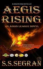 AEGIS RISING (YA Apocalyptic Action Adventure) (The Aegis League Series Book 1)