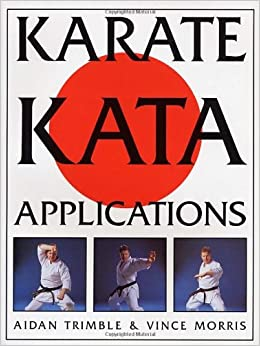 Karate Kata Applications (v. 1 & 2): Vince Morris