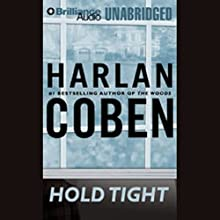 Hold Tight Audiobook by Harlan Coben Narrated by Scott Brick