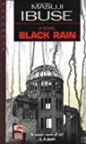 Masuji Ibuse Black Rain (Japan's Modern Writers)