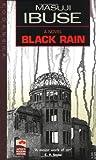 Black Rain (Japan\\\'s Modern Writers)