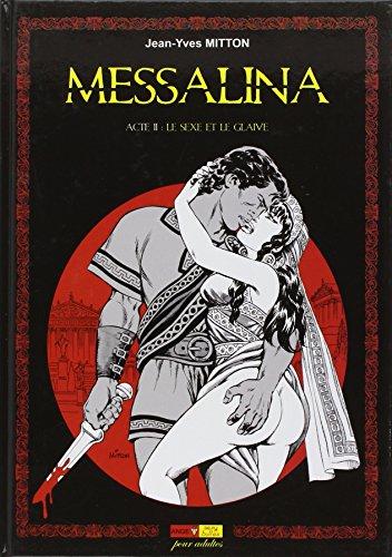 Messalina Acte T02 Le sexe et le glaive en ligne
