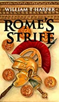 ROME'S STRIFE (DEFENDERS OF ROME Book 5)