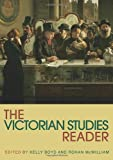 The Victorian Studies Reader (Routledge Readers in History)