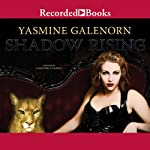 Shadow Rising (       UNABRIDGED) by Yasmine Galenorn Narrated by Cassandra Campbell