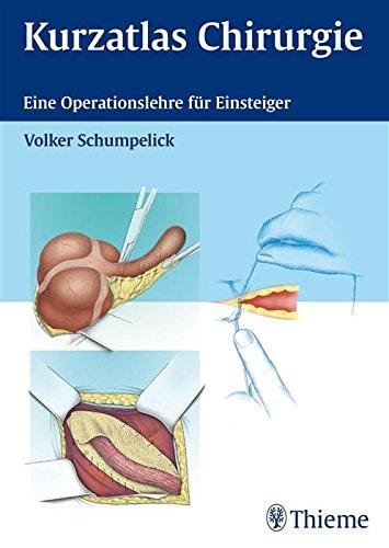 kurzatlas-chirurgie-eine-operationslehre-fur-einsteiger