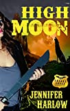 High Moon (A F.R.E.A.K.S. Squad Investigation Series Book 4) (English Edition)