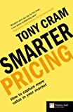 img - for Smarter Pricing: How to Capture More Value In Your Market (Financial Times) (Financial Times Series) book / textbook / text book