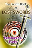 The Fourth Book Of Lost Swords : Farslayer's Story (Saberhagen's Lost Swords 4)