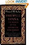 Farewell Espana: The World of the Sep...