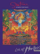 Santana - Hymns For Peace Live at Montreux…