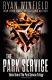 The Park Service: Book One of The Park Service Trilogy (Volume 1)