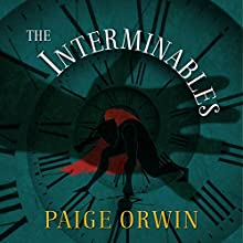 The Interminables Audiobook by Paige Orwin Narrated by William Hope