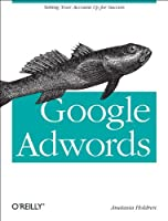 Google AdWords: Managing Your Advertising Program Front Cover