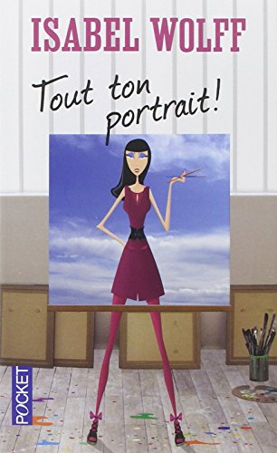 Tout ton portrait ! : roman