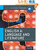 English A: Language & Literature, Course Companion (Ib Diploma Porgramme Course Companion)