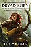 img - for Dryad-Born (Whispers from Mirrowen Book 2) book / textbook / text book