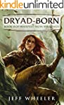 Dryad-Born (Whispers from Mirrowen Bo...