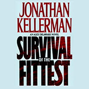 Survival of the Fittest | [Jonathan Kellerman]