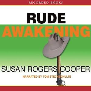 Rude Awakening | [Susan Rogers Cooper]