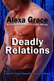 Deadly Relations (Deadly Trilogy)