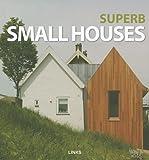superb small houses (8496969495) by Broto, Eduard