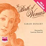 The Birth of Venus | Sarah Dunant