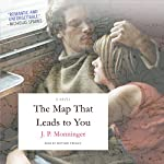 The Map That Leads to You | J. P. Monninger