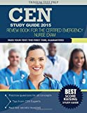 CEN Study Guide 2015: Review Book for the Certified Emergency Nurse Exam
