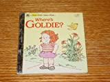 Where's Goldie? (A First little golden book)