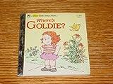 Where's Goldie? (A First little golden book)