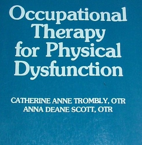 Occupational therapy for physical dysfunction [Taschenbuch] by