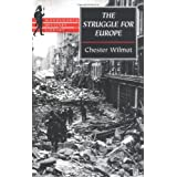 The Struggle for Europe (Wordsworth Military Library)by Chester Wilmot