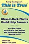 This is True [v2]: Glow-in-Dark Plant...