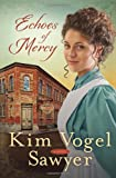 Echoes of Mercy: A Novel