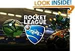 Rocket League:game guide, hack, cheat...