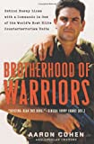 img - for Brotherhood of Warriors: Behind Enemy Lines with a Commando in One of the World's Most Elite Counterterrorism Units book / textbook / text book