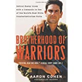 Brotherhood of Warriors: Behind Enemy Lines with a Commando in One of the World's Most Elite Counterterrorism Units ~ Douglas Century