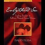 Enlightened Sex | David Deida