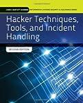 Hacker Techniques, Tools, and Inciden...