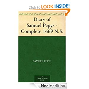 Diary of Samuel Pepys - Complete 1669 N.S. Samuel Pepys and Mynors Bright