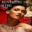 Huntress for Hire Audiobook by Terry Spear Narrated by Anne Marie Susan Silvey