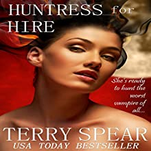 Huntress for Hire (       UNABRIDGED) by Terry Spear Narrated by Anne Marie Susan Silvey