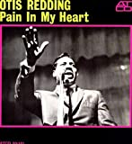 Pain In My Heart [lp] [VINYL] Otis Redding
