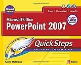 Microsoft Office PowerPoint 2007 QuickSteps (0072263709) by Matthews, Carole