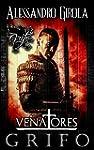 Grifo (Venatores Vol. 1) (Italian Edi...