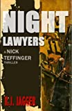 Night Lawyers (Nick Teffinger Thriller / Read in Any Order)